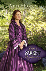 Love's Sweet Beginning by Ann Shorey
