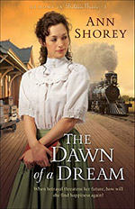 The Dawn of a Dream- Book 3 - By Ann Shorey